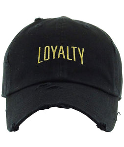 "The ""LOYALTY"" Dad Hat"