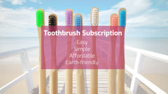 Toothbrush Subscription