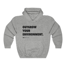 "Load image into Gallery viewer, DOU ""Outgrow Your Environment"" / Sport Grey Hoody"
