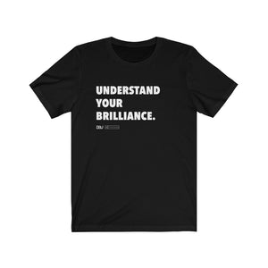 "DOU ""Understand Your Brilliance"" White Letter Tee"