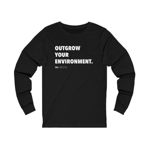 "DOU ""Outgrow Your Environment"" White Letter Long Sleeve"