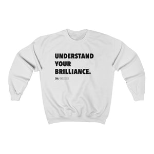 "DOU ""Understand Your Brilliance"" / White Sweatshirt"