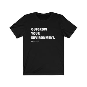 "DOU ""Outgrow Your Environment"" White Letter Tee"