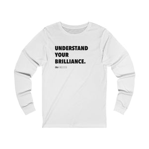 "DOU ""Understand Your Brilliance"" Long Sleeve"