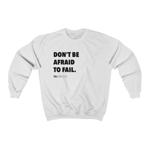 "DOU ""Don't Be Afraid to Fail"" / White Sweatshirt"