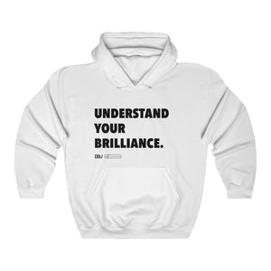 "DOU ""Understand Your Brilliance"" Hoody"