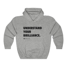 "Load image into Gallery viewer, DOU ""Understand Your Brilliance"" Hoody"