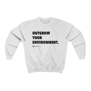 "DOU ""Outgrow Your Environment"" / White Sweatshirt"