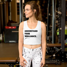 "Load image into Gallery viewer, ""Understand Your Brilliance"" White No-Sleeve Crop Top"