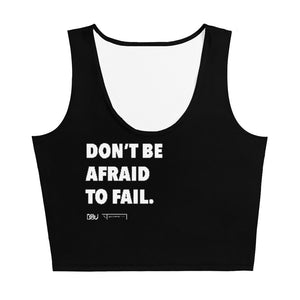 """Don't Be Afraid to Fail"" Black No-Sleeve Crop Top"