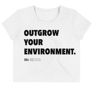 """Outgrow Your Environment"" White Crop Tee"