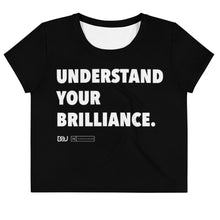 "Load image into Gallery viewer, ""Understand Your Brilliance"" Black Crop Tee"