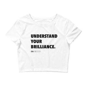 """Understand Your Brilliance"" White Crop Tee"