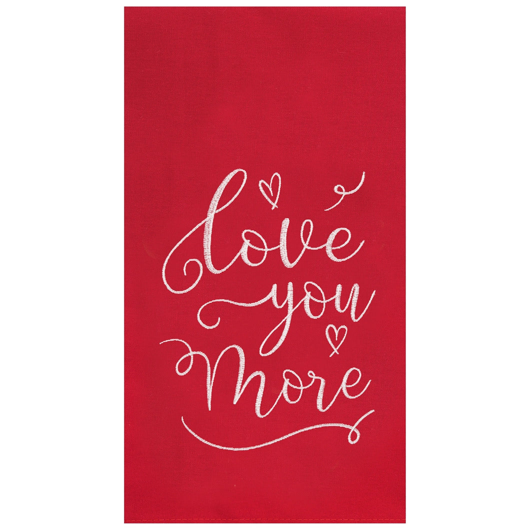 Love You More Kitchen Towel