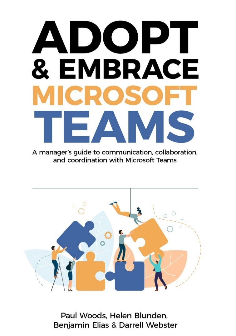 Adopt & Embrace Microsoft Teams [Microsoft Teams Book]