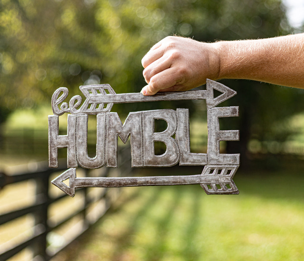Be Humble Metal Art Sign