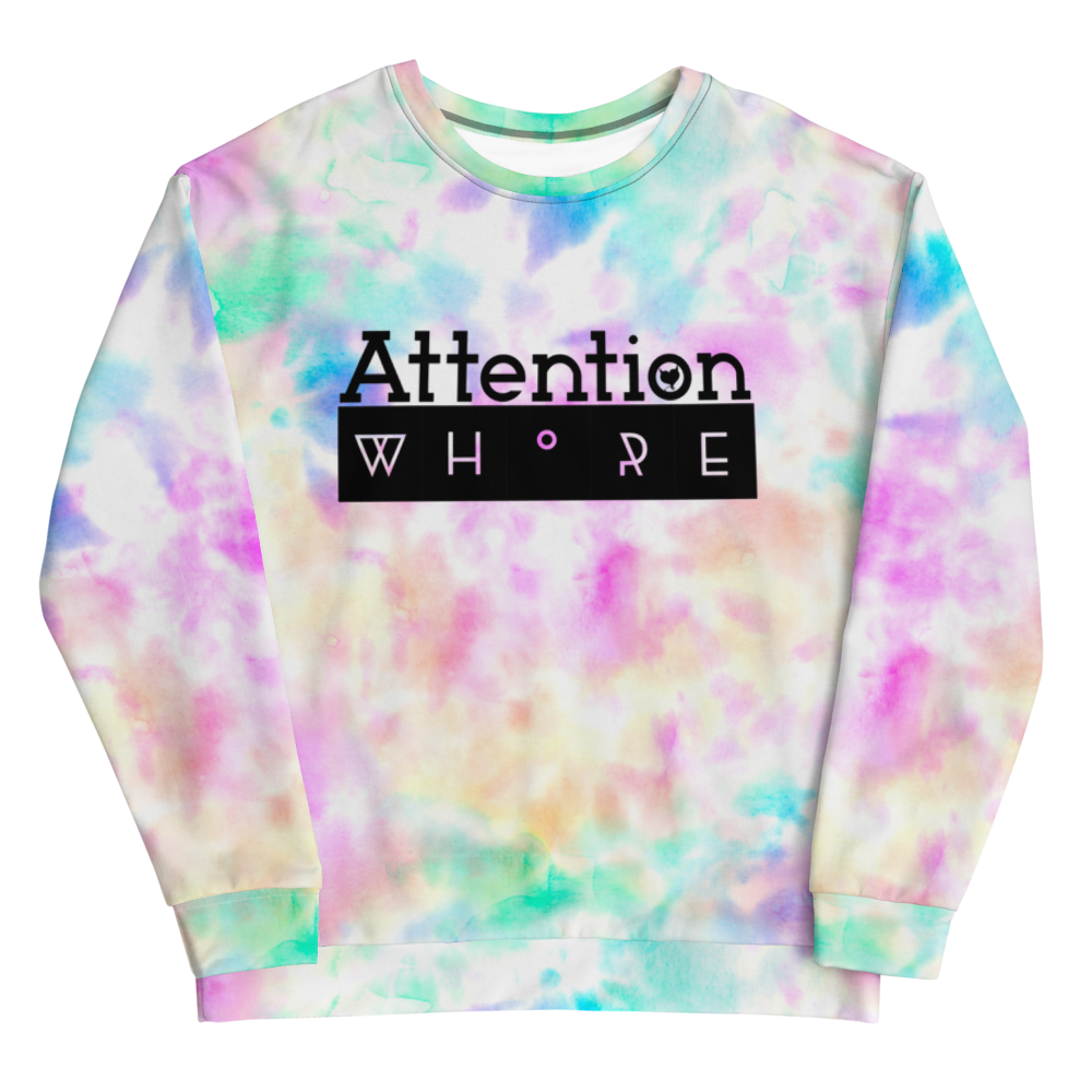 Attention Whore - Fetish Threads Tie-Dye Sweatshirt
