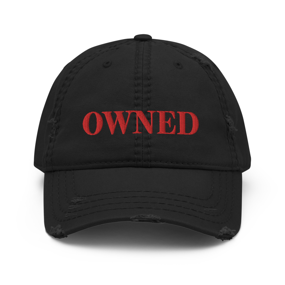 OWNED Distressed Hat