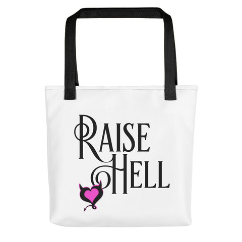 Raise Hell Tote Bag