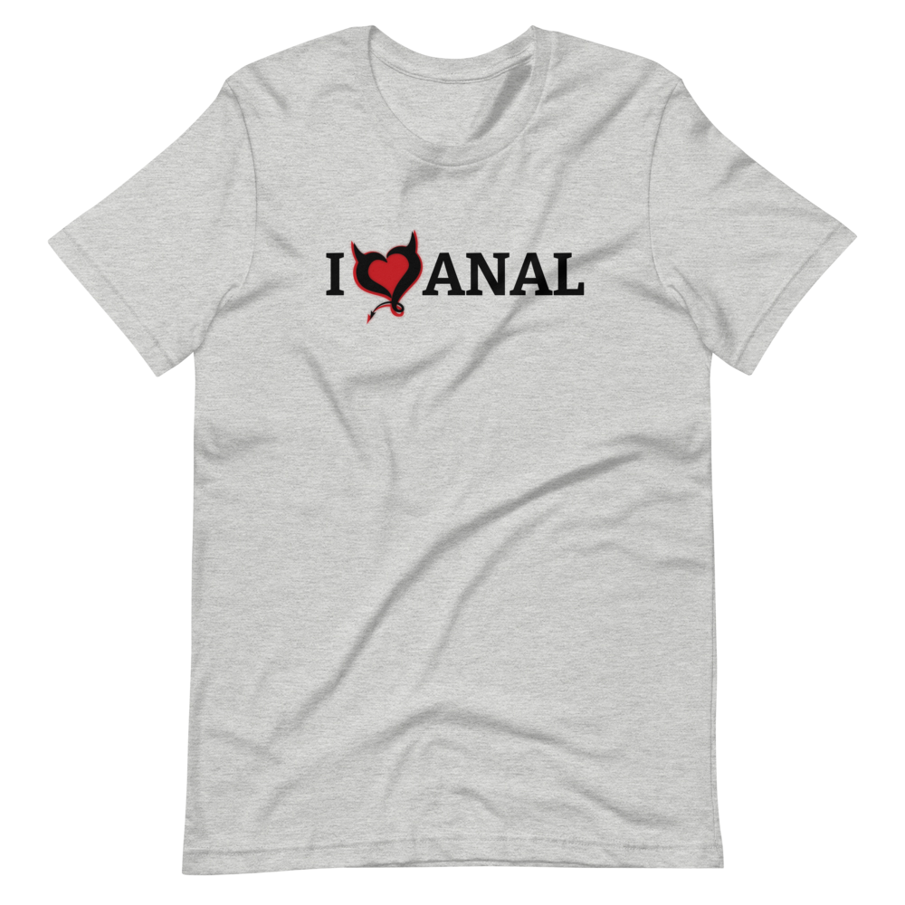 I Love ANAL - Fetish Threads T-Shirt