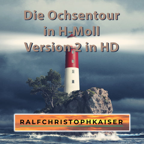 "New classical orchetra hit singel: ""Die Ochsentour"" in H-moll Version 2 in HD Sound by Ralf Christoph Kaiser online now"
