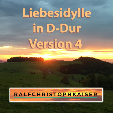 Liebesidylle classical romantic canon in D-Major by Ralf Christoph Kaiser Full HD Sound Wav File and Full Score Full Orchestra Leadsheet and Parts