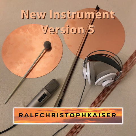 "incredible new sound with the ""New Instrument"" by RalfChristophKaiser.com in Version 5, better than ever"