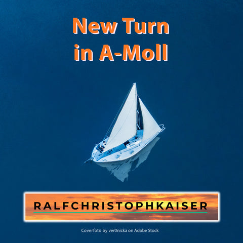 """New Turn"" in A-moll Orchester meets Electronic Song by Ralf Christoph Kaiser Full Score Leadsheet and Parts and HD Sound Version and Mp3 Version"