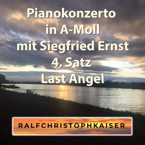 Pianokonzerto in a minor part 4 last Angel by Siegfried Ernst and Orchestra by Ralf Christoph kaiser Full Score Full Orchestra and Parts and Full HD Sound wav File available now