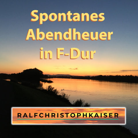 Spontanes Abendheuer in F-Dur Version 2 by Ralf Christoph Kaiser Full HD Sound and Full Score Full Orchestra Leadsheet and Parts