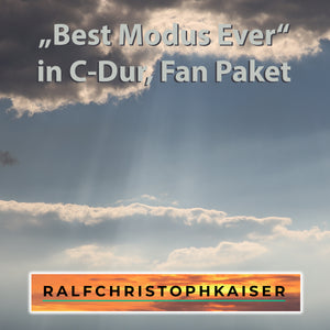 Best Modus Ever Klassik Hit by Ralf Christoph Kaiser in C-Dur Fan Paket mit Full Score and Parts und 3 Versionen mit High Resolution wav und mp3