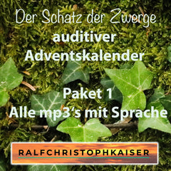 Der Schatz der Zwerge auditiver Adventskalender Paket 1 Alle mp3's mit Sprache