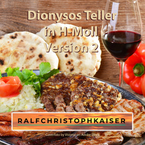 Dionysoss Teller in H-Moll Version 2 by Ralf Christoph Kaiser Full Score Full Orchestra Leadsheet and Parts