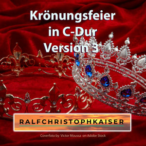 Krönungsfeier in C-Dur Version 3 Full Score Full Orchestra Leadsheet and Parts free Download