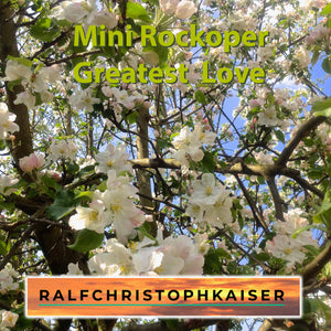 "Mini Rockoper ""Greatest Love"" by Ralf Christoph Kaiser High Resolution Wav Files zip Download"