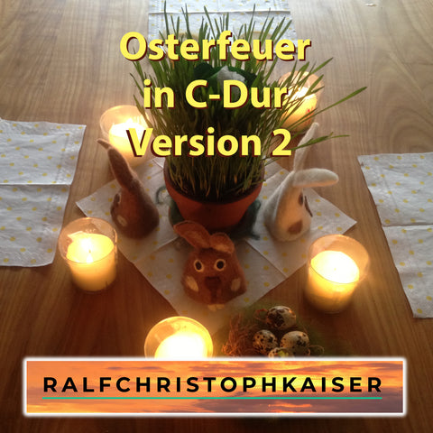 Osterfeuer Orchesterstück in C-Dur by Ralf Christoph Kaiser Version 2 Full Score and Parts und High Resoution wav File