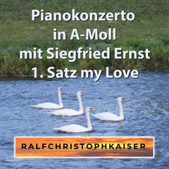 Pianokonzerto in A-Moll by Siegfried Ernst and Ralf Christoph Kaiser Full HD Sound and Full Score Full Orchestra 1. Satz my Love