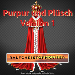 Purpur und Plüsch classical symphonic piece Version 1 in HD Sound by Ralf Christoph Kaiser