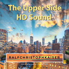The Upper Side new Electronica EP high resolution wav files by Ralf Christoph Kaiser Full HD Sound Download