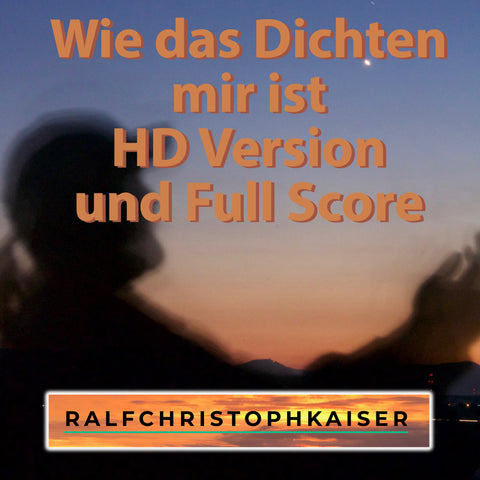 """How poetry is for me"" is a musical poem by Ralf Christoph Kaiser for the Bedtime Story online HD version and full score"