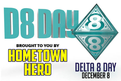D8 Day, Delta 8 THC Holiday