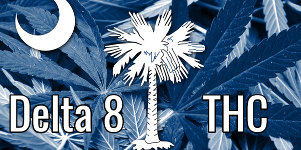 Delta 8 THC South Carolina Flag