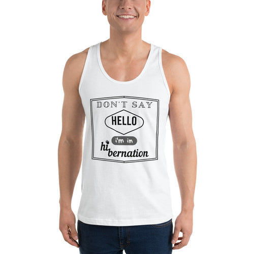 'Don't say hello' Classic tank top (unisex)