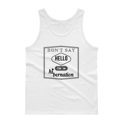 'Don't say hello' Tank top