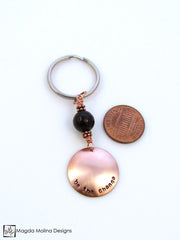 "Copper Keychain With ""BE THE CHANGE"" Affirmation And Black Onyx"