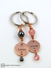 "Copper Keychain With ""LOVED"" Affirmation And Choice of Stone"