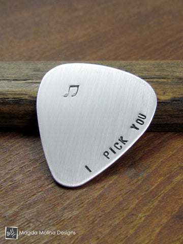 "Stainless Steel Guitar Pick Hand Stamped ""I PICK YOU"""
