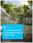 The New Opportunity in Intergenerational Senior Living