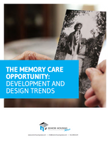 The Memory Care Opportunity: Development and Design Trends