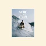 Surf like a girl Book by Carolina Amell (Author)